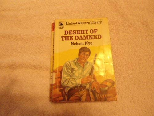 9780708960844: Desert Of The Damned (LIN) (Linford Western Library)