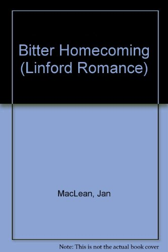 9780708961308: Bitter Homecoming (LIN) (Linford Romance)