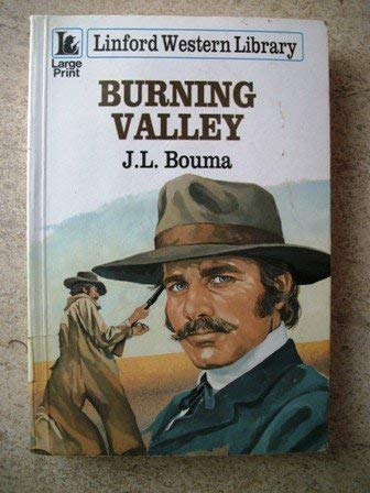 9780708962107: Burning Valley (LIN) (Linford Western Library)