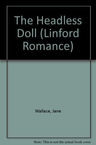 9780708962350: The Headless Doll (Linford Romance)