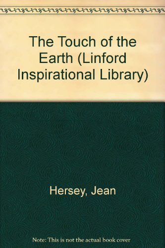 9780708962572: The Touch of the Earth (Linford Inspirational Library)