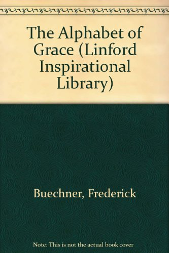9780708962619: The Alphabet of Grace (Linford Inspirational Library)
