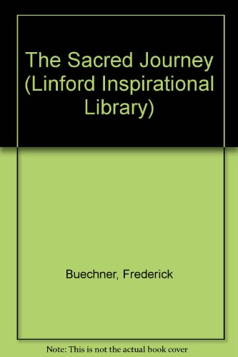 9780708962732: The Sacred Journey (Linford Inspirational Library)