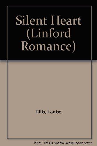 Silent Heart (Linford Romance) (0708962955) by Ellis, Louise