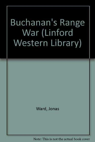 9780708963517: Buchanan's Range War (LIN) (Linford Western Library)