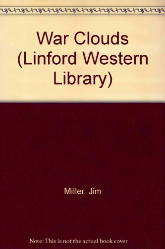 9780708964033: War Clouds (LIN) (Linford Western Library)