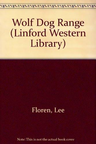 9780708964880: Wolf Dog Range (Linford Western Library)