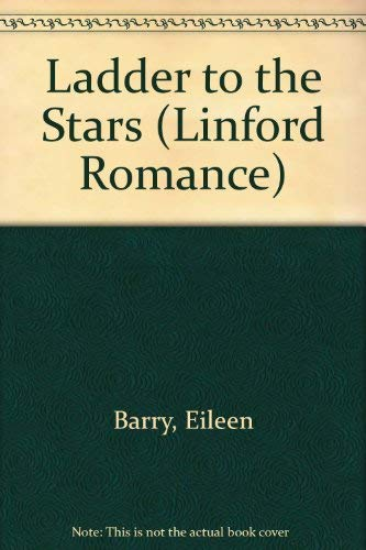 Ladder to the Stars (Linford Romance): Eileen Barry