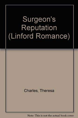 Surgeon's Reputation (Linford Romance) (0708965792) by Charles, Theresa