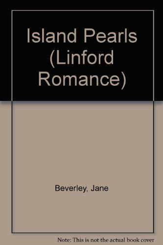Island Pearls (Linford Romance Library): Jane Beverley