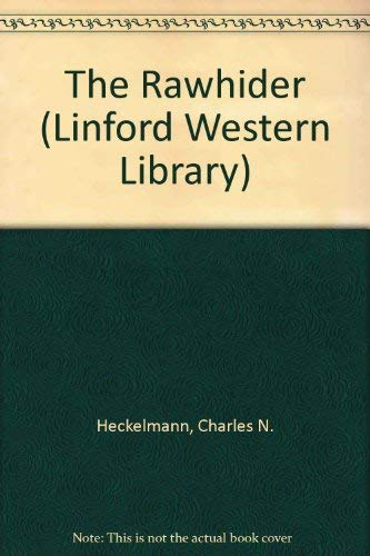 9780708966709: The Rawhider (LIN) (Linford Western Library)