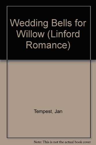 9780708967003: Wedding Bells for Willow (Linford Romance)