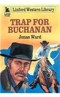 9780708967157: Trap For Buchanan (LIN) (Linford Western Library)