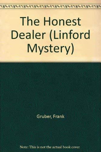 The Honest Dealer (Linford Mystery): Gruber, Frank