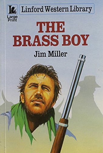 9780708968031: The Brass Boy (LIN) (Linford Western Library)