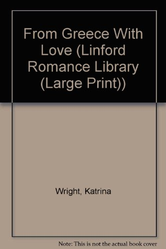 9780708968369: From Greece With Love (LIN) (Linford Romance Library)
