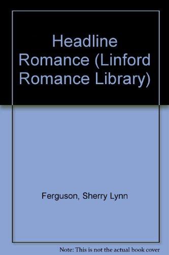 9780708969090: Headline Romance (Linford Romance Library)
