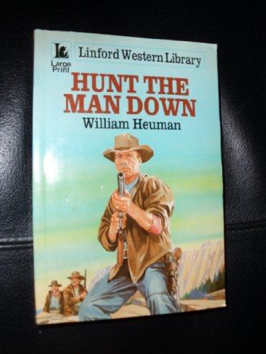 Hunt The Man Down (LIN) (Linford Western: Heuman, William