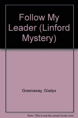 Follow My Leader (LIN) (Linford Mystery Library (Large Print)): Gladys Greenaway