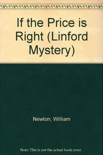 9780708970232: If the Price is Right (Linford Mystery)