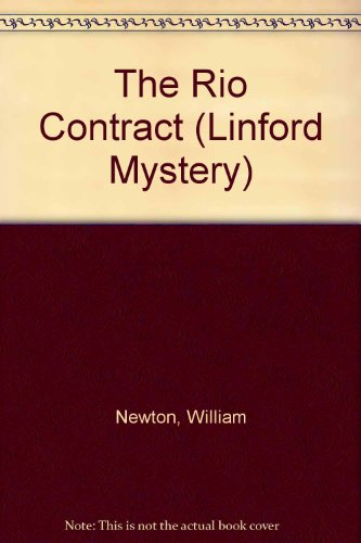 The Rio Contract (Linford Mystery Library): Newton, William