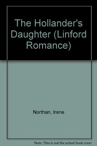 9780708971345: The Hollander's Daughter (LIN) (Linford Romance Library (Large Print))