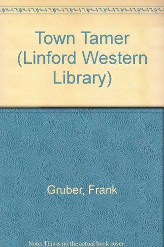 Towntamer: Gruber, Frank