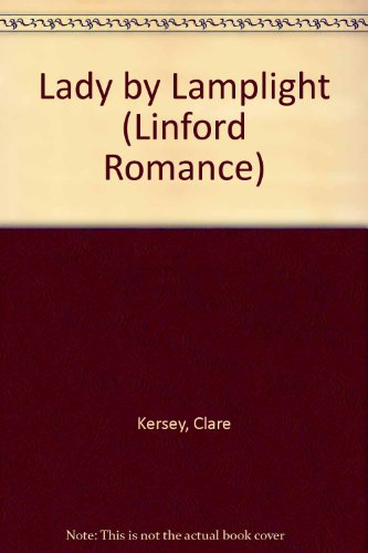 Lady By Lamplight: Kersey, Clare