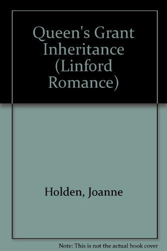 The Queen's Grant Inheritance: Holden, Joanne