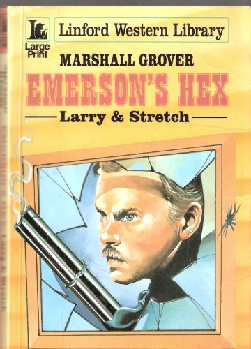 9780708974902: Emerson's Hex: Larry & Stretch (LIN) (Linford Western Library)