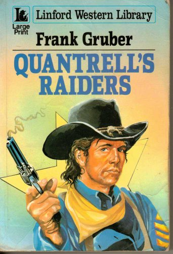 Quantrell's Raiders (LIN) (Linford Western Library): Gruber, Frank