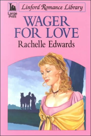 9780708976180: Wager For Love (LIN) (Linford Romance Library)