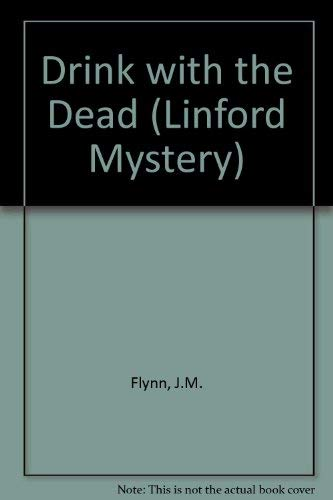 Drink With the Dead (Linford Mystery Library): Flynn, J. M.
