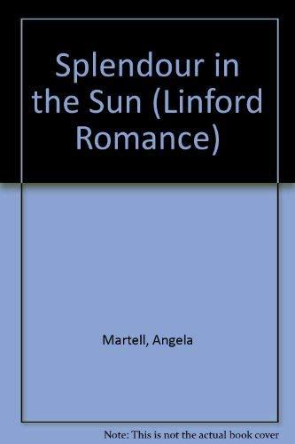 9780708976630: Splendour in the Sun (Linford Romance)