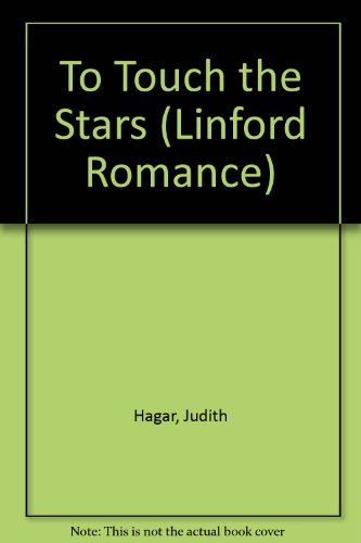 To Touch the Stars: Judith Hagar