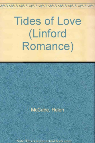 Tides Of Love (LIN) (Linford Romance Library: Mccabe, Helen