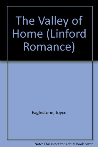 9780708979600: The Valley of Home (Linford Romance)