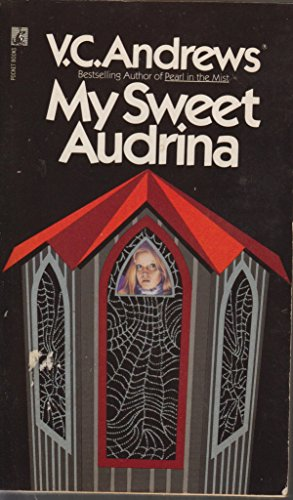 9780708980606: My Sweet Audrina / If There be Thorns / Petals on the Wind / Flowers in the Attic