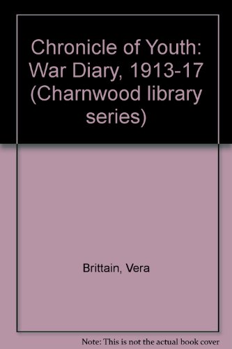 9780708980668: Chronicle of Youth: War Diary, 1913-17
