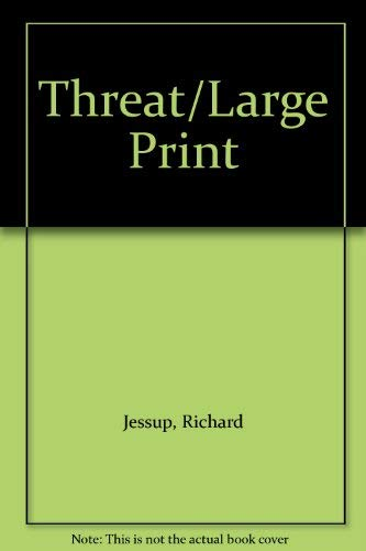 9780708980859: Threat (Charnwood library series)