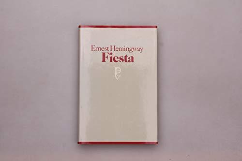 Fiesta: Ernest Hemingway
