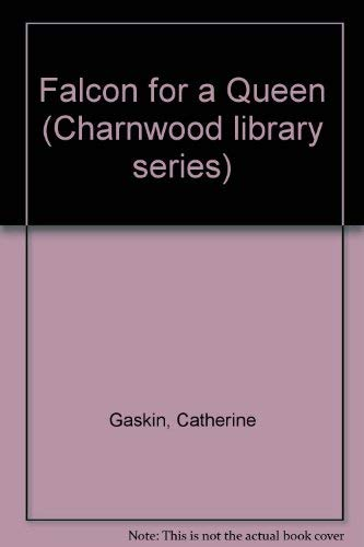 9780708981108: Falcon for a Queen (Charnwood library series)
