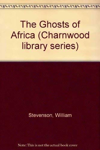 9780708981139: The Ghosts Of Africa (CH)