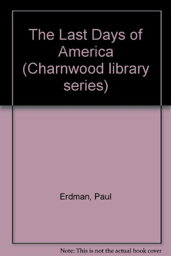 9780708981153: The Last Days of America (Charnwood library series)