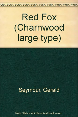 9780708981900: Red Fox (Charnwood large type)