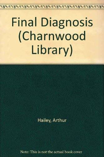 9780708981931: The Final Diagnosis (CH) (Charnwood Library)