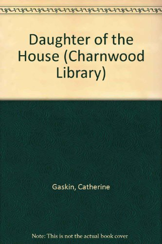 9780708982068: Daughter of the House (Charnwood Library)