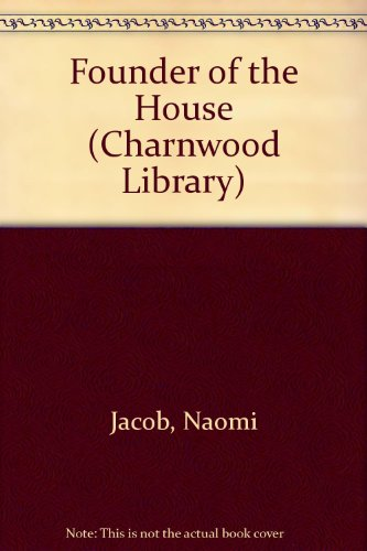 9780708982181: The Founder Of The House (CH) (Charnwood Library)