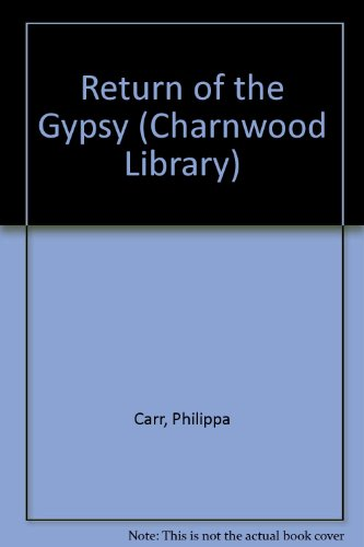 9780708983188: Return of the Gypsy (Charnwood Library)