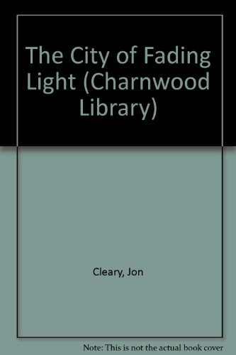 9780708983300: The City Of Fading Light (CH) (Charnwood Library)